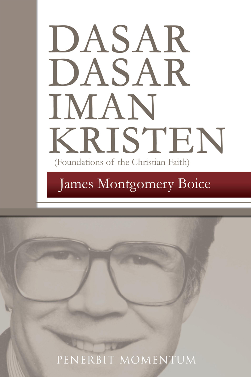 Dasar-dasar iman Kristen = foundation of the CHRISTIAN FAITH